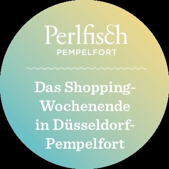 Perlfisch Shoppingwochendende